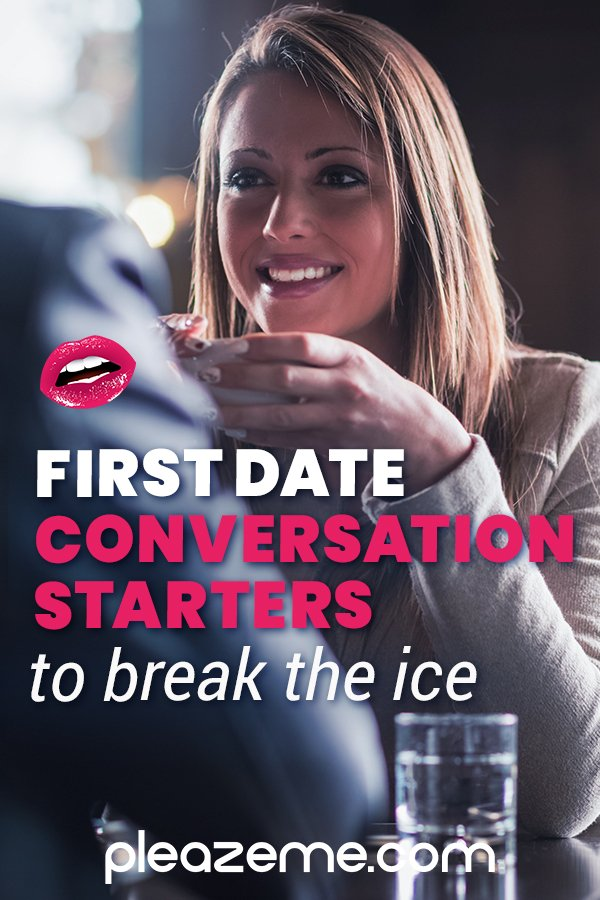 Pinterest pin for First Date Conversation Starters to Break the Ice