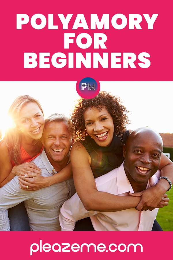 Pinterest pin for Polyamory For Beginners: How To Open Your Relationship